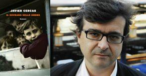 Cercas racconta la Guerra Civile spagnola, intrecciandola alla storia della sua famiglia