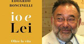 """""""Io e Lei"""" di Boncinelli: la serenità di uno scienziato di fronte alla morte"""