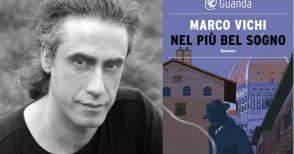 """Torna il commissario Bordelli ne """"Il più bel sogno"""", nuovo romanzo di Marco Vichi"""