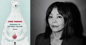 """Yoko Tawada racconta gli esseri umani attraverso le """"memorie di un'orsa polare"""""""